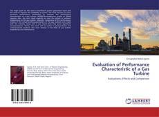 Evaluation of Performance Characteristic of a Gas Turbine kitap kapağı