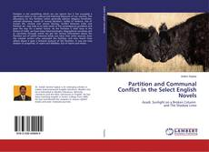 Bookcover of Partition and Communal Conflict in the Select English Novels