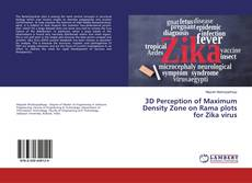 Bookcover of 3D Perception of Maximum Density Zone on Rama plots for Zika virus