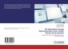 Buchcover von 3D Volumetric Image Reconstruction from Vision Sensor Array System