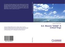 "Обложка G.E. Moore's ""GOOD"": A Critical Tinge"