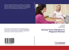 Buchcover von Urinary Tract Infections in Pregnant Women