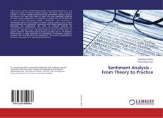 Bookcover of Sentiment Analysis - From Theory to Practice