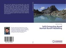 Bookcover of Soft-Computing Based Rainfall Runoff Modelling