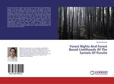 Обложка Forest Rights And Forest Based Livelihoods Of The Santals Of Purulia