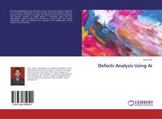 Portada del libro de Defects Analysis Using Ai