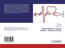 Bookcover of Heart Attack in Young Adults - A Clinical Study