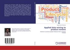 Couverture de Applied data mining to product reviews