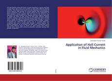 Bookcover of Application of Hall Current in Fluid Mechanics