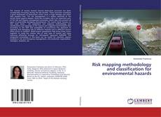 Bookcover of Risk mapping methodology and classification for environmental hazards