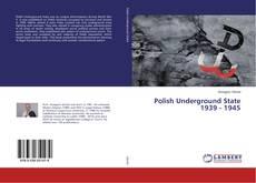Capa do livro de Polish Underground State 1939 - 1945