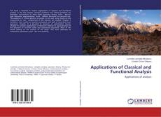 Bookcover of Applications of Classical and Functional Analysis