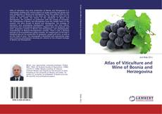 Bookcover of Atlas of Viticulture and Wine of Bosnia and Herzegovina