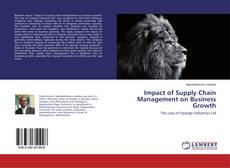 Bookcover of Impact of Supply Chain Management on Business Growth