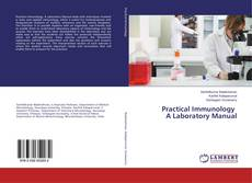 Bookcover of Practical Immunology A Laboratory Manual