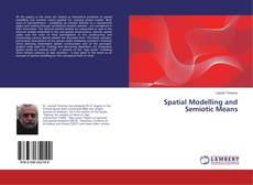 Spatial Modelling and Semiotic Means的封面