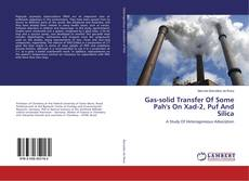 Portada del libro de Gas-solid Transfer Of Some Pah's On Xad-2, Puf And Silica