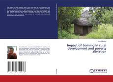 Bookcover of Impact of training in rural development and povery aliviation
