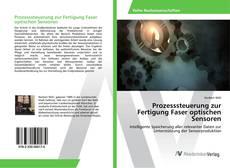Bookcover of Prozesssteuerung zur Fertigung Faser optischen Sensoren