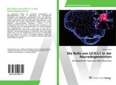 Copertina di Die Rolle von UCH-L1 in der Neurodegeneration