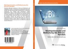 Couverture de Marktpotenziale und Bedeutung des Bitcoin-Handels