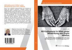 Copertina di NS-Euthanasie in Wien unter Mitwirkung von Erwin Jekelius