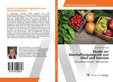 Capa do livro de Studie zur Beschaffungslogistik von Obst und Gemüse