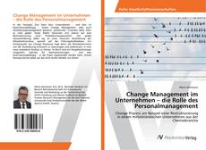 Couverture de Change Management im Unternehmen – die Rolle des Personalmanagement