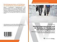 Buchcover von Mentoringprogramme und ihr Beitrag zur Förderung von Chancengleichheit