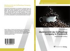 Bookcover of Markteintritt der Coffeeshop Company in Frankreich
