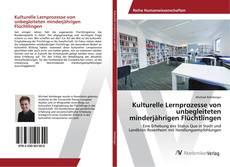 Buchcover von Kulturelle Lernprozesse von unbegleiteten minderjährigen Flüchtlingen