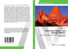 Capa do livro de Too many Pesos - not enough Dollars