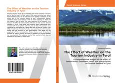 Capa do livro de The Effect of Weather on the Tourism Industry in Tyrol