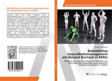 Bookcover of Betriebliches Gesundheitsmanagement am Beispiel Burnout in KMUs