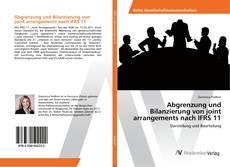 Bookcover of Abgrenzung und Bilanzierung von joint arrangements nach IFRS 11