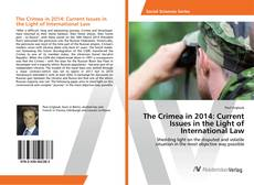 Couverture de The Crimea in 2014: Current Issues in the Light of International Law