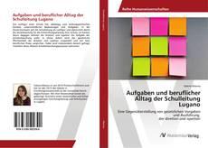 Aufgaben und beruflicher Alltag der Schulleitung Lugano kitap kapağı