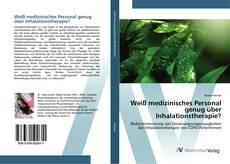Buchcover von Weiß medizinisches Personal genug über Inhalationstherapie?
