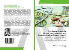 Copertina di Was beeinflusst die Umsetzungsquoten von Arzneimittelrabattverträgen?