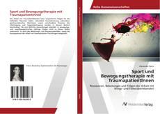 Bookcover of Sport und Bewegungstherapie mit TraumapatientInnen