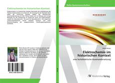Portada del libro de Elektrochemie im historischen Kontext