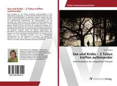 Bookcover of Sex und Krebs – 2 Tabus treffen aufeinander