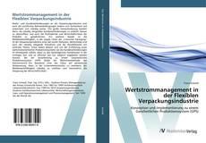 Buchcover von Wertstrommanagement in der Flexiblen Verpackungsindustrie