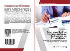 Buchcover von Angemessenheit von Schlüsselquoten zur Bestimmung des Personalbedarfs
