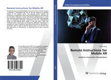 Bookcover of Remote Instructions for Mobile AR