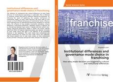 Couverture de Institutional differences and governance mode choice in franchising