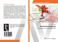 Bookcover of Productive Ageing!
