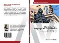 Martin Luther: Im Spiegel der Flugschriften的封面