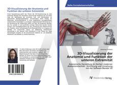 Copertina di 3D-Visualisierung der Anatomie und Funktion der unteren Extremität