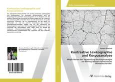 Borítókép a  Kontrastive Lexikographie und Korpusanalyse - hoz